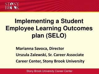 Implementing a Student Employee Learning Outcomes plan (SELO)
