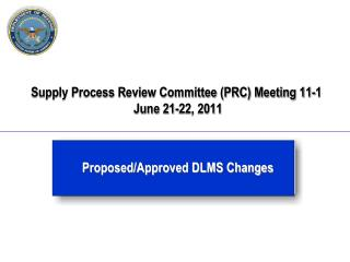 Supply Process Review Committee (PRC) Meeting 11-1  June 21-22, 2011