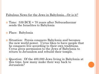 Fabulous  News for the Jews in Babylonia…Or is it?