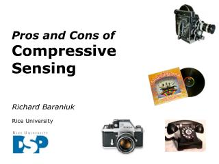Pros and Cons of  Compressive Sensing