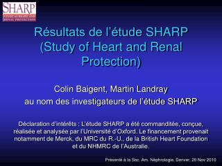 Résultats de l'étude  SHARP (Study of Heart and Renal Protection)