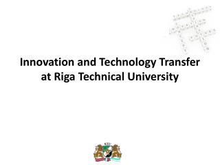 Innovation and Technology Transfer at Riga Technical University