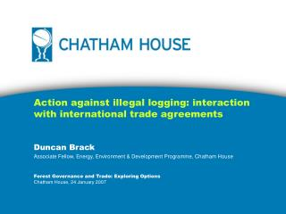 Action against illegal logging: interaction with international trade agreements