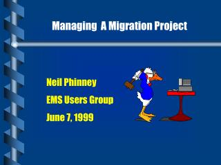 Managing  A Migration Project
