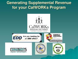 Generating Supplemental Revenue for your CalWORKs Program