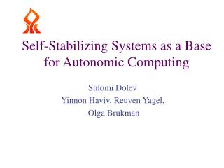 Self-Stabilizing Systems as a Base for Autonomic Computing