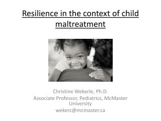 Resilience in the context of child maltreatment