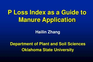 P Loss Index as a Guide to Manure Application