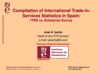 Compilation of International Trade-in- Services Statistics in Spain:  ITRS vs. Enterprise Survey