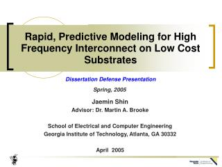 Rapid, Predictive Modeling for High Frequency Interconnect on Low Cost Substrates