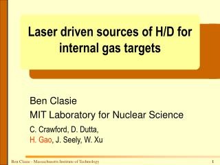 Laser driven sources of H/D for internal gas targets