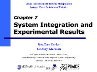 System Integration and Experimental Results