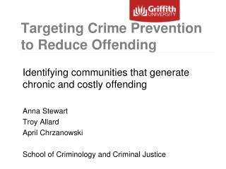 Targeting Crime Prevention to Reduce Offending