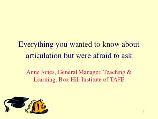 Everything you wanted to know about articulation but were afraid to ask