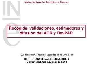 Subdirección General de Estadísticas de Empresas INSTITUTO NACIONAL DE ESTADÍSTICA