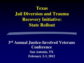 Texas Jail Diversion and Trauma Recovery Initiative: State Rollout