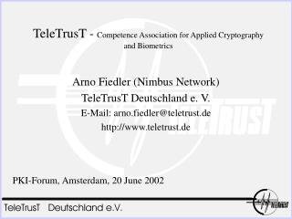 TeleTrusT -  Competence Association for Applied Cryptography and Biometrics