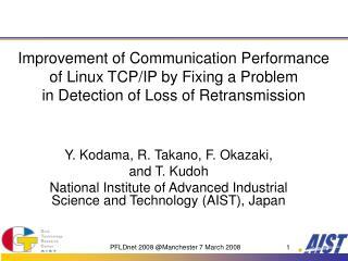 Y. Kodama, R. Takano, F. Okazaki,  and T. Kudoh