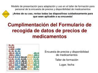 Cumplimentación del Formulario de recogida de datos de precios de medicamentos