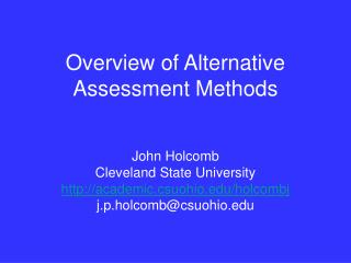 Overview of Alternative Assessment Methods