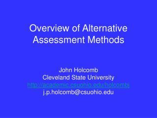 Overview of Alternative Assessment Methods