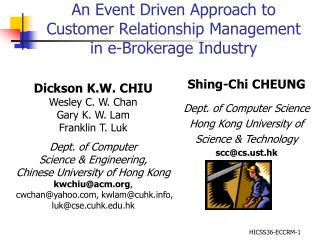 An Event Driven Approach to Customer Relationship Management  in e-Brokerage Industry