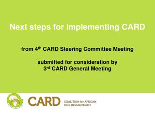 Next steps for implementing CARD