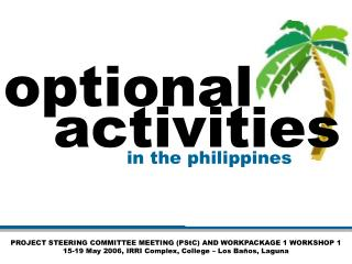PROJECT STEERING COMMITTEE MEETING (PStC) AND WORKPACKAGE 1 WORKSHOP 1