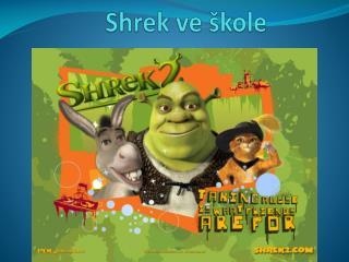 Shrek  ve škole