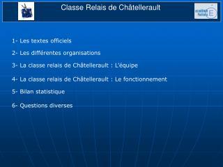 Classe Relais de Ch�tellerault