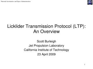 Licklider Transmission Protocol (LTP): An Overview
