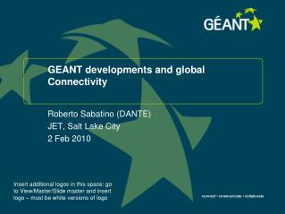 GEANT developments and global Connectivity
