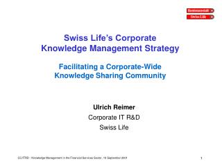 Ulrich Reimer Corporate IT R&D Swiss Life