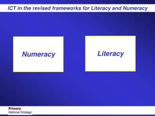 ICT in the revised frameworks for Literacy and Numeracy