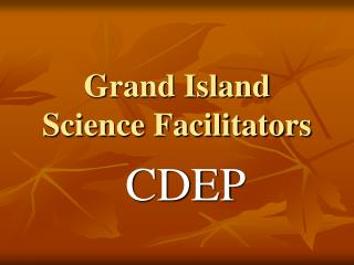 Grand Island Science Facilitators