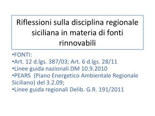 Riflessioni sulla disciplina regionale siciliana in materia di fonti rinnovabili