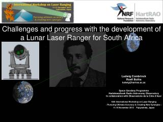 Challenges and progress with the development of a Lunar Laser Ranger for South Africa