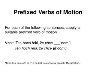 Prefixed Verbs of Motion