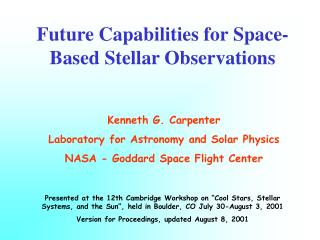 Future Capabilities for Space-Based Stellar Observations