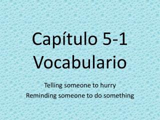 Capítulo 5-1 Vocabulario