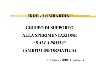 """GRUPPO DI SUPPORTO ALLA SPERIMENTAZIONE """"DALLA PRIMA"""" (AMBITO INFORMATICA)"""