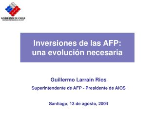 Inversiones de las AFP: una evolución necesaria