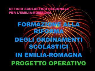 UFFICIO SCOLASTICO REGIONALE  PER L'EMILIA-ROMAGNA