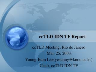 ccTLD IDN TF Report