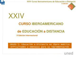 CURSO IBEROAMERICANO de EDUCACIÓN a DISTANCIA
