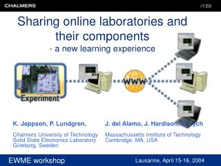 Sharing online laboratories and their components - a new learning experience