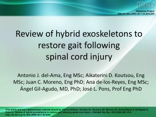 Review of hybrid exoskeletons to restore gait following  spinal cord injury