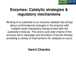 Enzymes: Catalytic strategies & regulatory mechanisms
