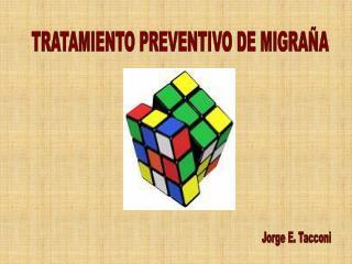 TRATAMIENTO PREVENTIVO DE MIGRAÑA