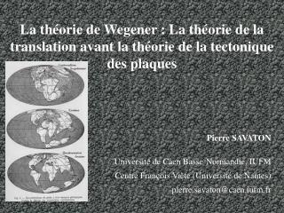 La théorie de Wegener: La théorie de la translation avant la théorie de la tectonique des plaques